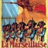 La véritable origine de la marseillaise