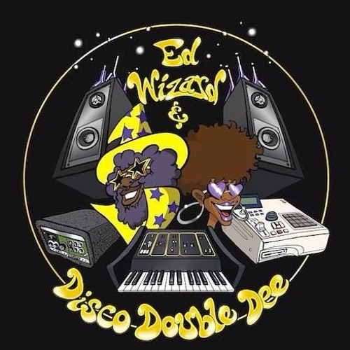 Ed Wizard & Disco Double Dee - Do It 2 Me   ** FREE DOWNLOAD **
