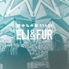 Eli Fur - The Do LaB Stage Weekend One 2017-04-15 Artwork
