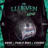 Bad Bunny X Mark B X Poeta Callejero Me Llueven Sane Pablo Mas And Cosmo Remix Mp3
