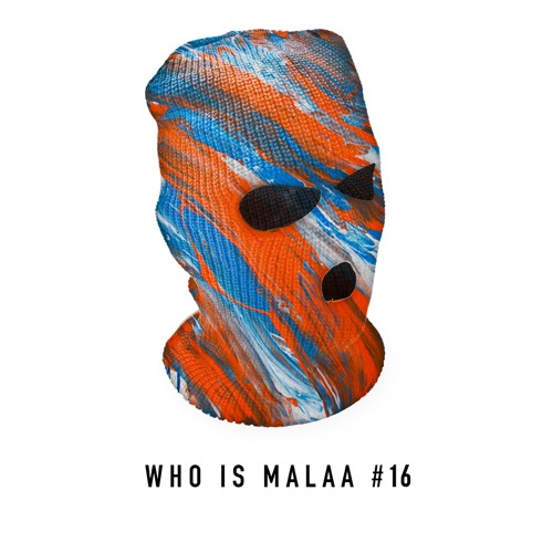 iflyer malaa who is malaa 16 dj