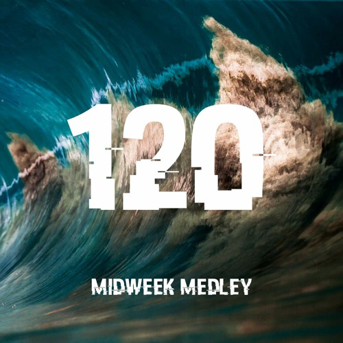 Closed Sessions Midweek Medley - 120