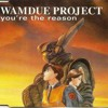 Wamdue Project - You're The Reason (Loshmi Edit) - FREE DOWNLOAD