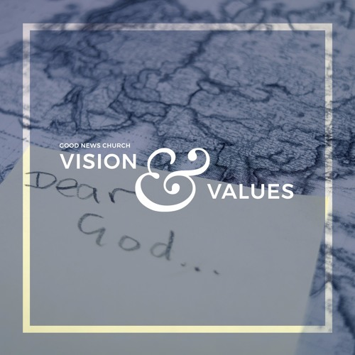 03 Vision & Values - We are building a church of disciples (by Sam Priest)