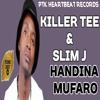 Killer T ft Slim J - Handina Mufaro (PTK HeartBeat Records) May 2017