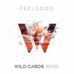 Gryffin & Illenium ft. Daya - Feel Good (Wild Cards Remix)