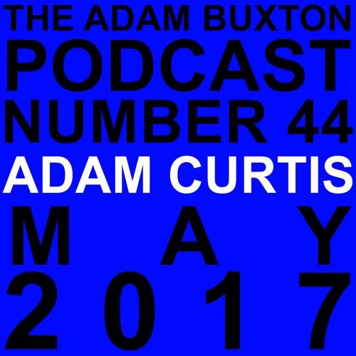 EP.44 - ADAM CURTIS