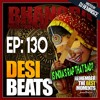 DBR 130 | Is India's Rap Culture That Bad?