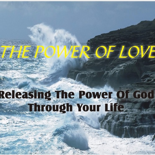 Power of Love!