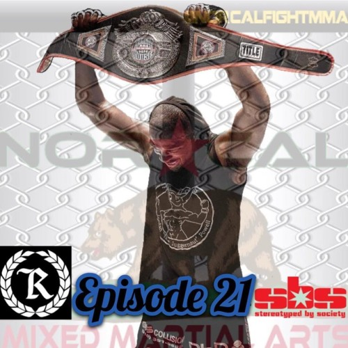 Episode 21: NorCal MMA's Fight Talk