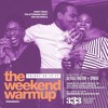 THE WEEKEND WARMUP PRE PARTY MIX VOL 4 (EXPLICIT)