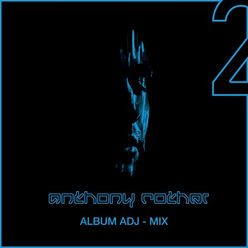 Anthony Rother - Album ADJ-MIX 2