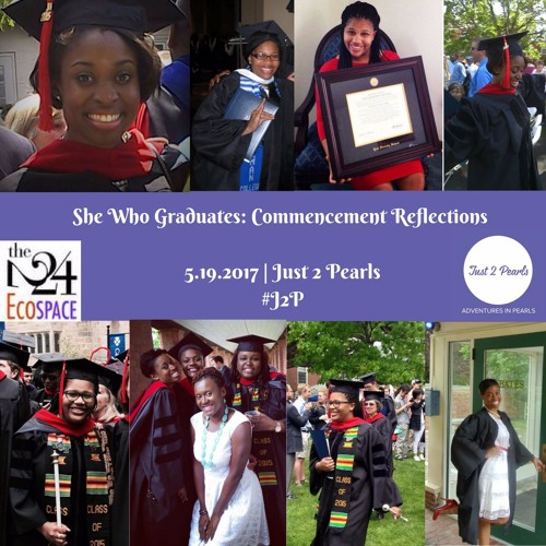 She Who Graduates: Commencement Reflections