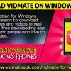 Download Vidmate On Windows Phone