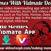 Make Memes With Vidmate Downloader
