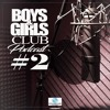 Free Download Boys & Girls Club Podcast 2 - Prince Nuni & Jono Mp3