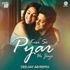 Kisi Se Pyar Ho Jaye AK =DJ JITU=MP3