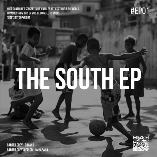 KIDS #EP01 | Carter Grey - The South EP