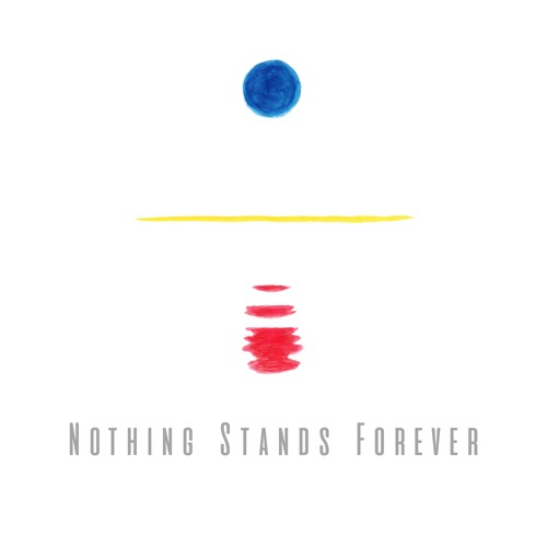 Nothing Stands Forever