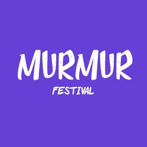 Murmur Festival Podcast By Aky & Catalin