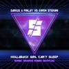 Darius & Finlay vs. Gwen Stefani - Hollaback Girl Can't Sleep [FREE DOWNLOAD]