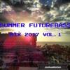 Summer FutureBass Mix 2018 Vol.1 (Futurebass, Trap, Chill, Electronic)