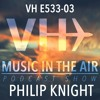 Music in the Air VH E533-03 - Guest Mix Philip Knight