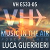 Music in the Air VH E533-05 - Guest Mix Luca Guerrieri