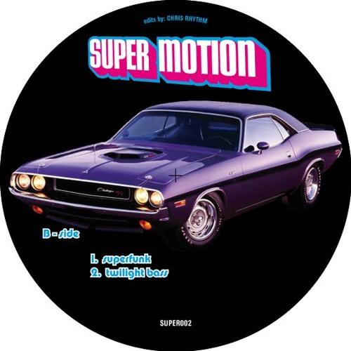 CHRIS RHYTHM twilightbassEDIT from SUPERMOTION RECORDS
