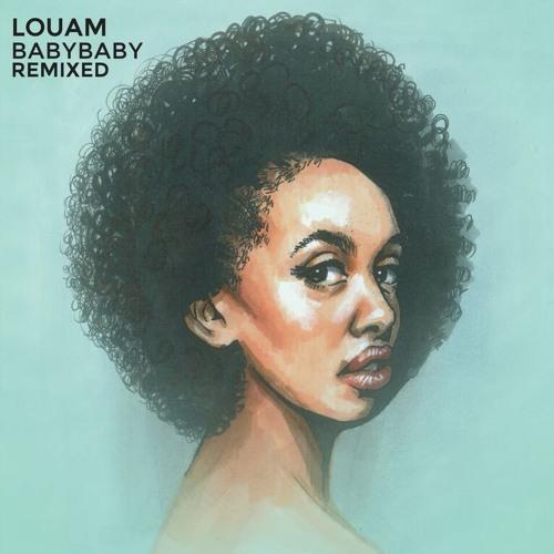 Louam - Baby Baby (Östberg Remix)
