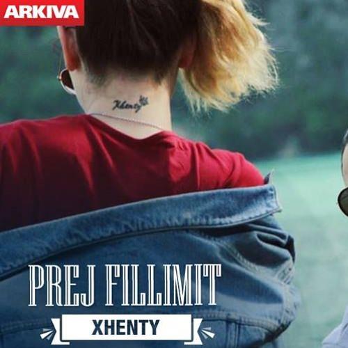 Xhenty - Prej Fillimit Official Audio Track