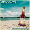 ExZac Change - Something Beautiful