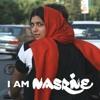 I Am Nasrine || As It Will