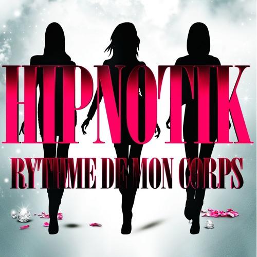 Hip Notik - Rythme De Mon Corps