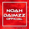 Chainsmokers - Young (NoahDaimzz Remix)