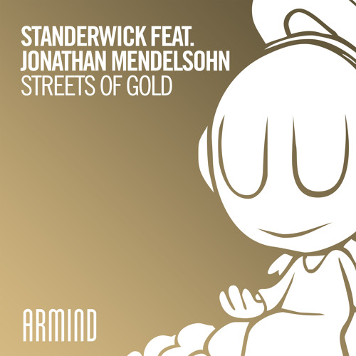 Standerwick feat. Jonathan Mendelsohn - Streets Of Gold [OUT NOW]