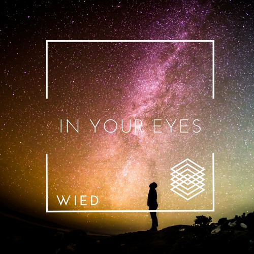 In Your Eyes (Extended Mix)- OUT NOW!