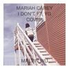 Mariah Carey - I Don't ft. YG Cover