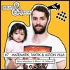 Matematik, taktik & Aston Villa - #7 - Tobias Mikaelsson