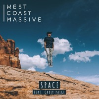 West Coast Massive - Space (Ft. Carly Paige)
