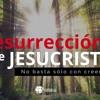 Entendiendo los Tiempos - 2 Tem - Cap 70 - La resurrección de Jesucristo, no basta con creerla Portada del disco