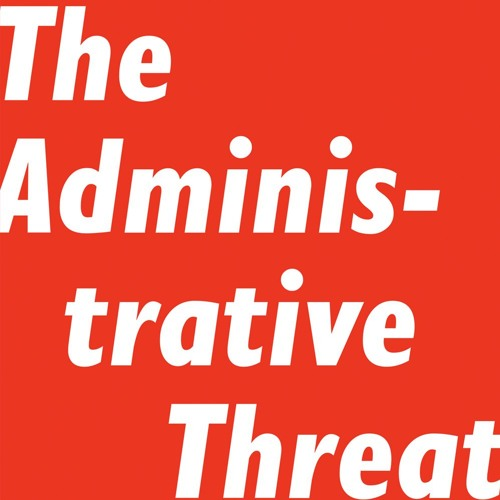 Philip Hamburger's 'The Administrative Threat'
