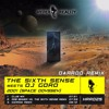 The Sixth Sense meets DJ Goro - 2001 (Space Odyssey) (Darroo Remix) OUT NOW!!!