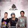 Young T ' Satw Mosals ft. Afroto & Batistuta | سطو مثلث (Prod By Batistuta)