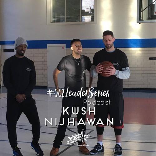 #502LeaderSeries No. 34: Kush Nijhawan | Shortnotice App | Stanford Grad