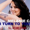Melanie C - I Turn To You (Dj. Kitano Remix) FREE DOWNLOAD