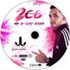 """2CB """"MY B-DAY BASH"""" - JUAN JARA"""