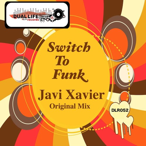 Javi Xavier -  Switch To Funk (Original Mix) Preview Out Now on Beatport