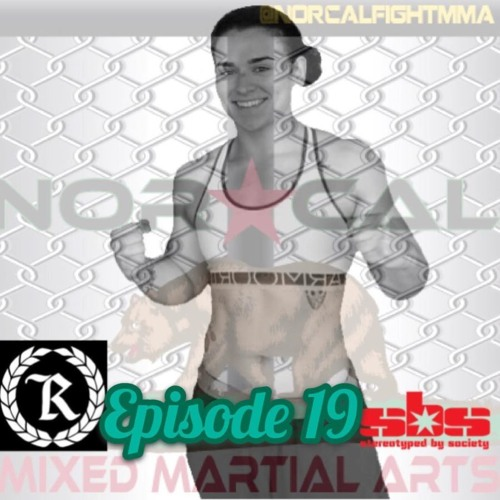 Episode 19: NorCal MMA's Fight Talk