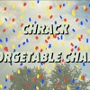 CHRACK - UNFORGETABLE CHANGES ( OFFICIAL AUDIO )